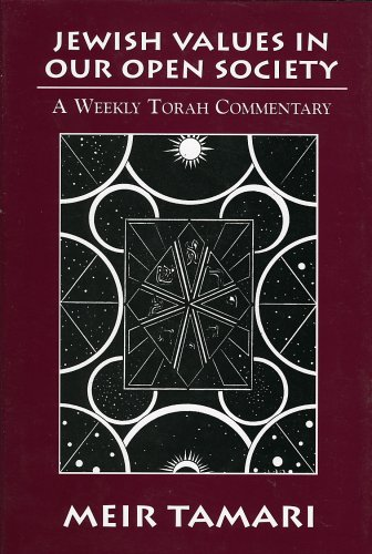 9780765761224: Jewish Values in our Open Society: A Weekly Torah Commentary