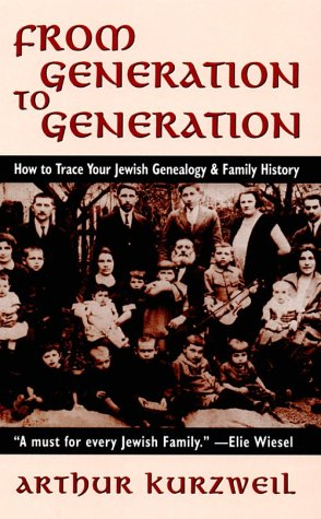 9780765762016: From Generation to Generation: How to Trace Your Jewish Genealogy and Family History
