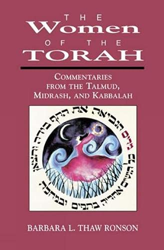 9780765799913: The Women of the Torah: Commentaries from the Talmud, Misrash, and Kabbalah