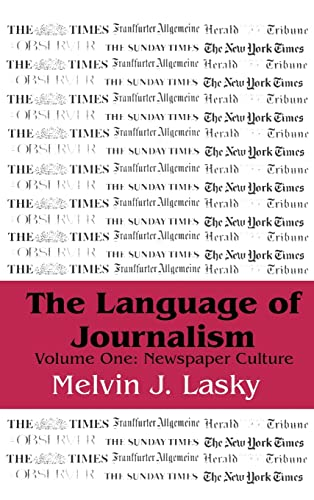 9780765800015: The Language of Journalism: Newspaper Culture