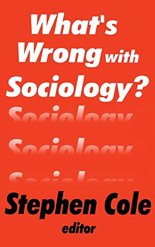 9780765800398: What's Wrong with Sociology?