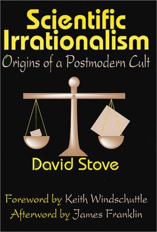 9780765800633: Scientific Irrationalism: Origins of a Postmodern Cult