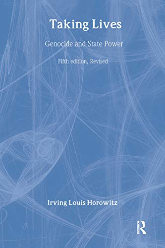 9780765800947: Taking Lives: Genocide and State Power