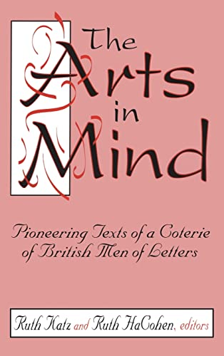 The Arts in Mind: Pioneering Texts of a Coterie of British Men of Letters