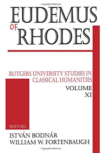9780765801340: Eudemus of Rhodes (Rutgers University Studies in Classical Humanities)