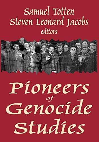 9780765801517: Pioneers of Genocide Studies