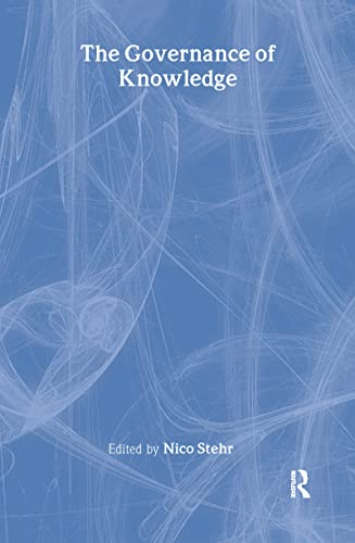 The Governance of Knowledge: Stehr
