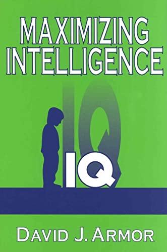 9780765801852: Maximizing Intelligence