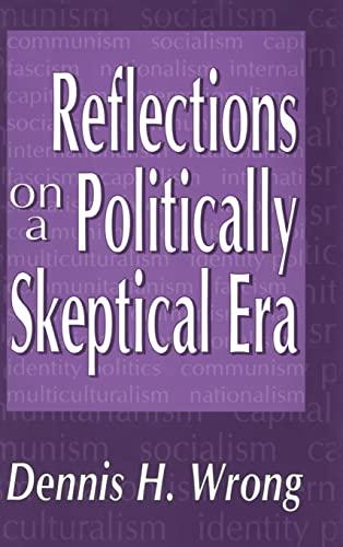 9780765801951: Reflections on a Politically Skeptical Era