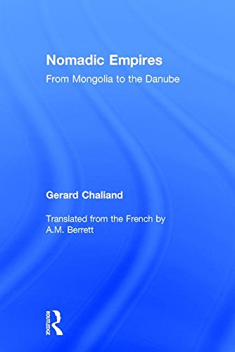 9780765802040: Nomadic Empires: From Mongolia to the Danube