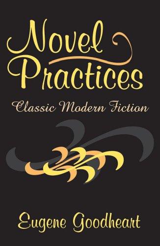 9780765802088: Novel Practices: Classic Modern Fiction