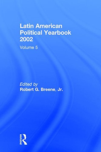 Latin American Political Yearbook 2002: Transaction Publishers