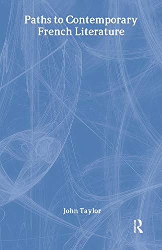 9780765802163: Paths to Contemporary French Literature: Volume 1