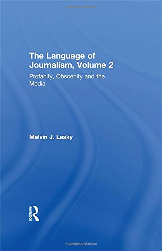 9780765802200: Profanity, Obscenity & the Media: Profanity, Obscenity and the Media Vol 2 (Language of Journalism)