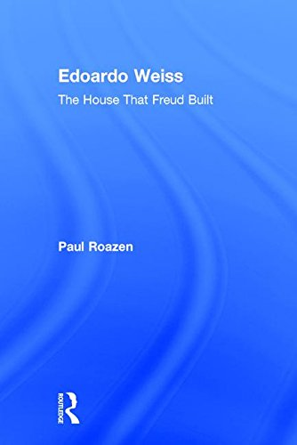 9780765802705: Edoardo Weiss: The House That Freud Built
