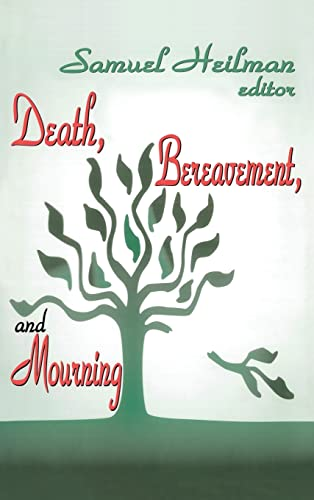 9780765802781: Death, Bereavement, and Mourning