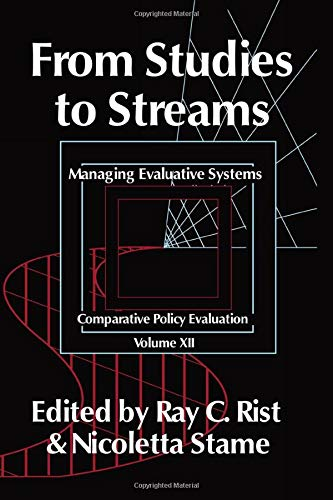 9780765802873: From Studies to Streams: Managing Evaluative Systems (Comparative Policy Evaluation)