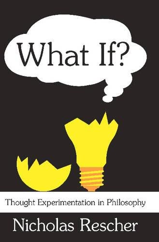 9780765802927: What If?: Thought Experimentation in Philosophy