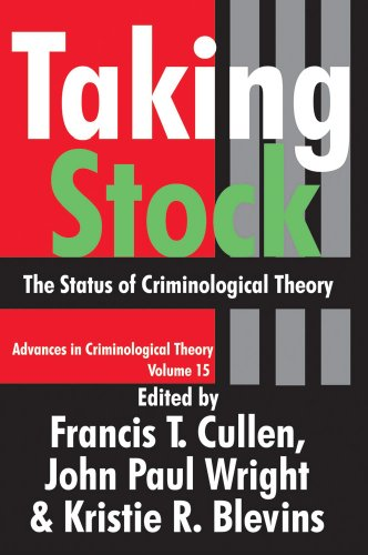 9780765803108: Taking Stock: The Status of Criminological Theory (Advances in Criminological Theory)