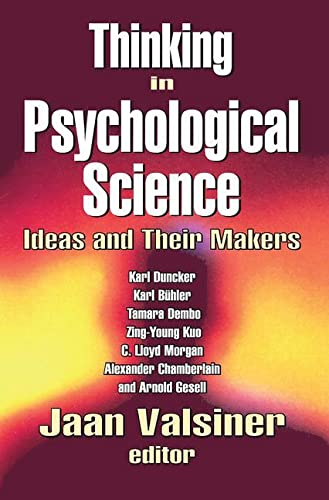 9780765803481: Thinking in Psychological Science: Ideas and Their Makers