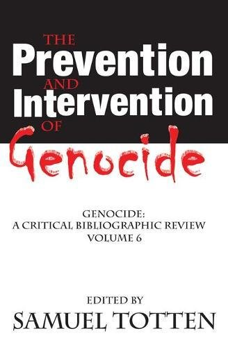 9780765803849: The Prevention and Intervention of Genocide (Critical Bibliographic Review)