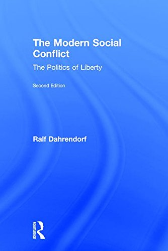 9780765803856: The Modern Social Conflict: The Politics of Liberty