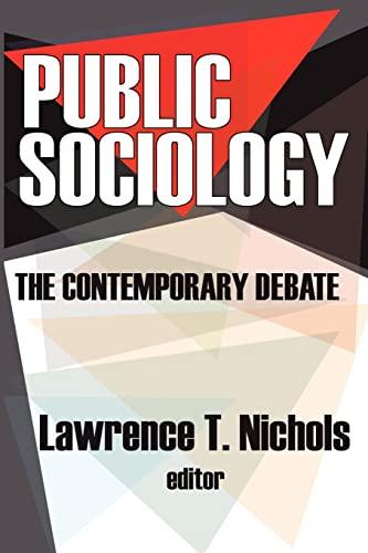 9780765803870: Public Sociology: The Contemporary Debate