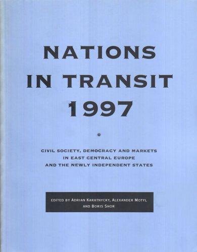 Nations in Transit - 1997: Civil Society,: Motyl, Alexander