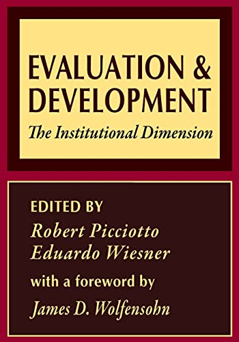 9780765804235: Evaluation and Development: The Institutional Dimension (World Bank Series on Evaluation and Development)