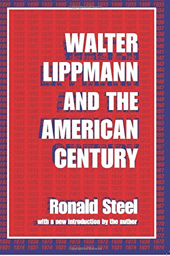 9780765804648: Walter Lippmann and the American Century