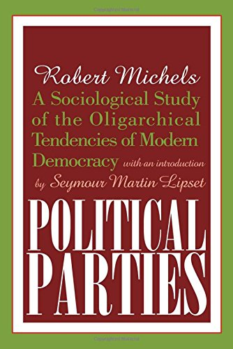 9780765804693: Political Parties: A Sociological Study of the Oligarchical Tendencies of Modern Democracy