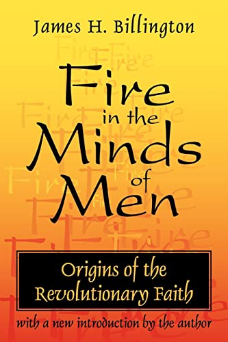9780765804716: Fire in the Minds of Men: Origins of the Revolutionary Faith