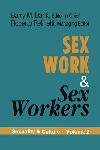 9780765804914: Sex Work and Sex Workers (Sexuality & Culture S)