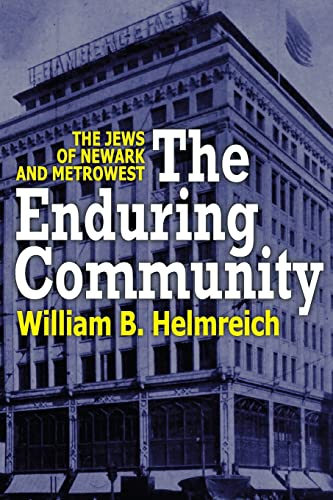 9780765804938: The Enduring Community: The Jews of Newark and MetroWest