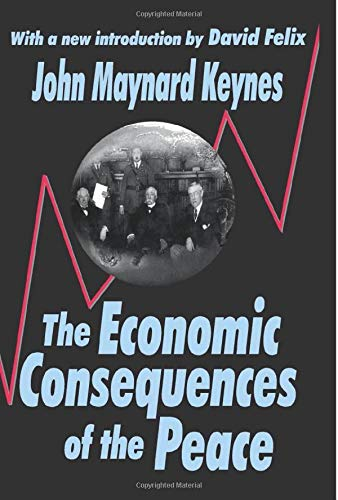 9780765805294: The Economic Consequences of the Peace