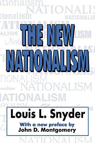 The New Nationalism (0765805502) by Louis Snyder