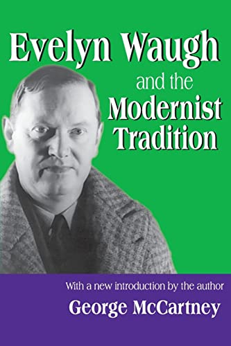 9780765805553: Evelyn Waugh and the Modernist Tradition (Library of Conservative Thought)