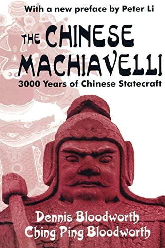 9780765805683: The Chinese Machiavelli: 3000 Years of Chinese Statecraft