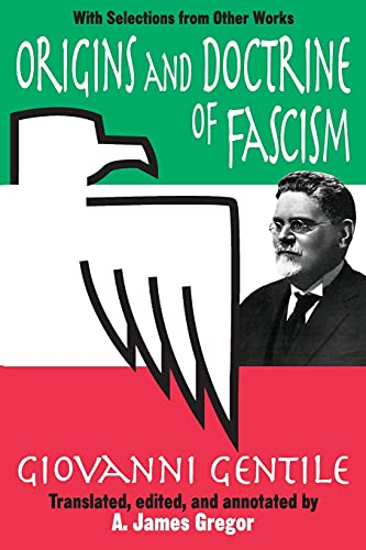 9780765805775: Origins and Doctrine of Fascism: With Selections from Other Works