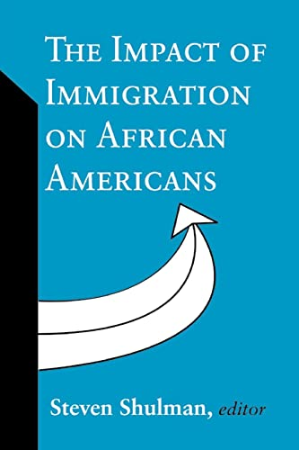 9780765805829: The Impact of Immigration on African Americans