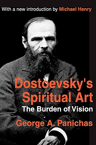 9780765805959: Dostoevsky's Spiritual Art: The Burden of Vision (Library of Conservative Thought)