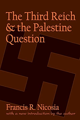 9780765806246: The Third Reich and the Palestine Question