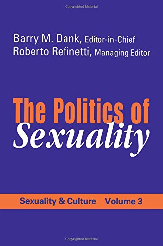 9780765806512: The Politics of Sexuality (Sexuality & Culture,)