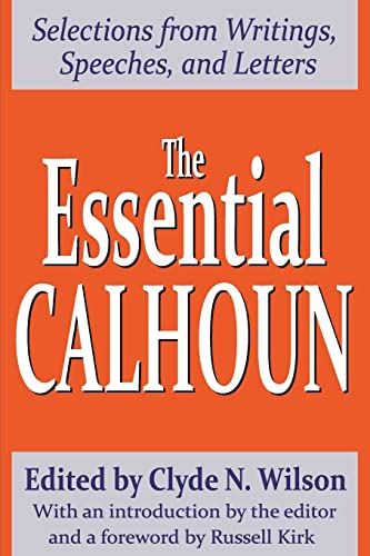 9780765806673: The Essential Calhoun (Library of conservative thought)
