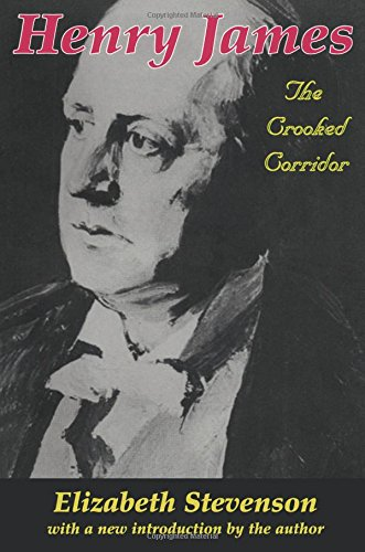 Henry James: The Crooked Corridor: Stevenson, Elizabeth