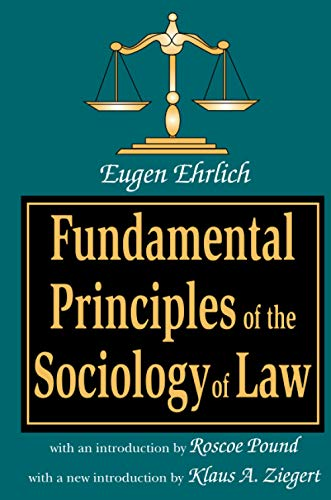 9780765807014: Fundamental Principles of the Sociology of Law (Law and Society Series,)