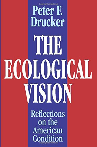 9780765807250: The Ecological Vision: Reflections on the American Condition