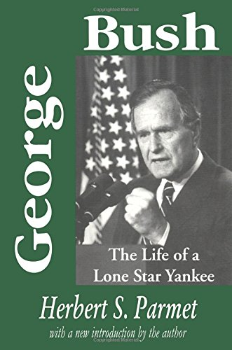 9780765807304: George Bush: The Life of a Lone Star Yankee (American Presidents)