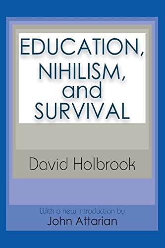 9780765807328: Education, Nihilism, and Survival