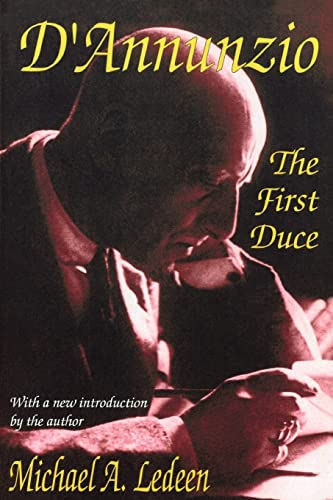 9780765807427: D'Annunzio: The First Duce